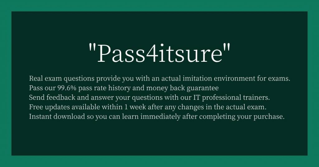 Pass4itsure-Reason-for-selection